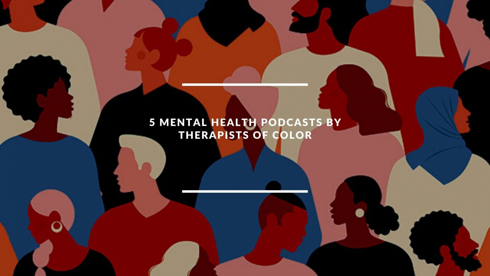 5 mental health podcasts by therapists of color